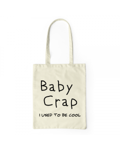Baby Crap Used To Be Cool