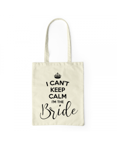 Can't Keep Calm Bride