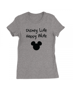Disney Life Happy Wife
