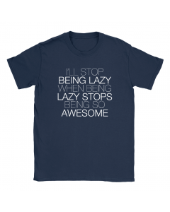 I'll Stop Being Lazy