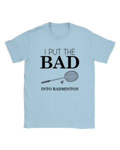 Bad Badminton