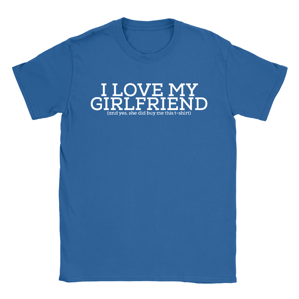 I Love My Girlfriend Mens T Shirt Funny Valentines Day Gift For